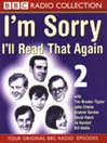 I&#39;m Sorry I&#39;ll Read That Again 2 (MP3)